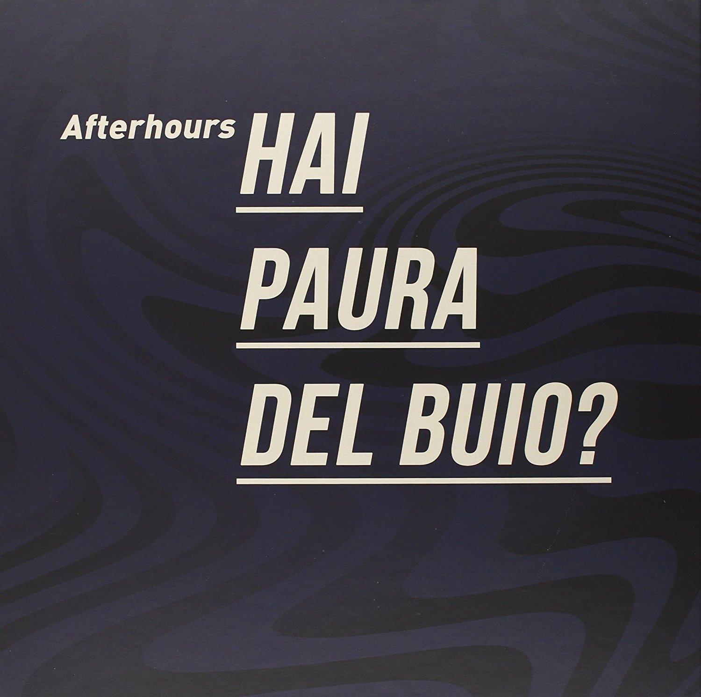 afterhours-hai-paura-del-buio