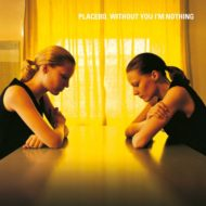 placebo-without-you-im-nothing