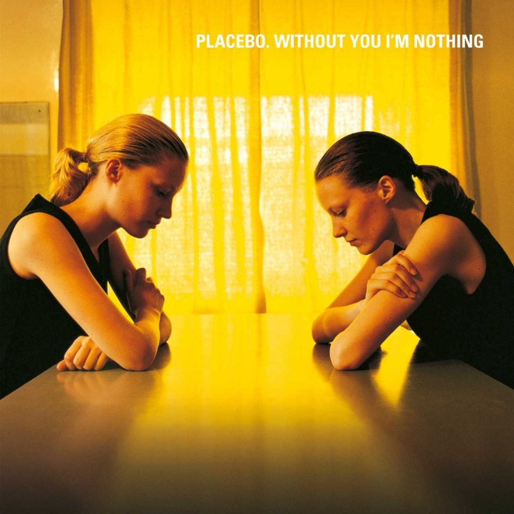 placebo-without-you-im-nothing