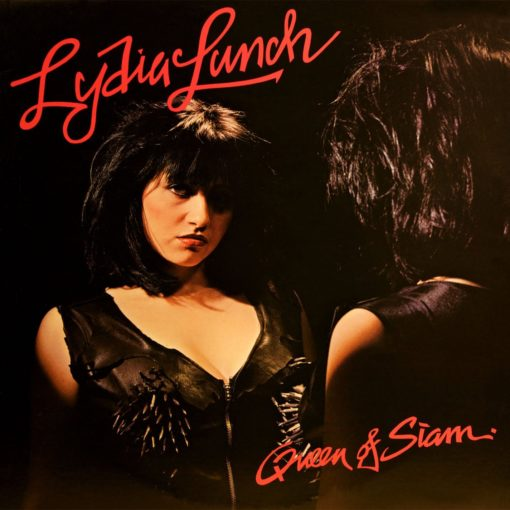 lydia-lunch-queen-of-siam