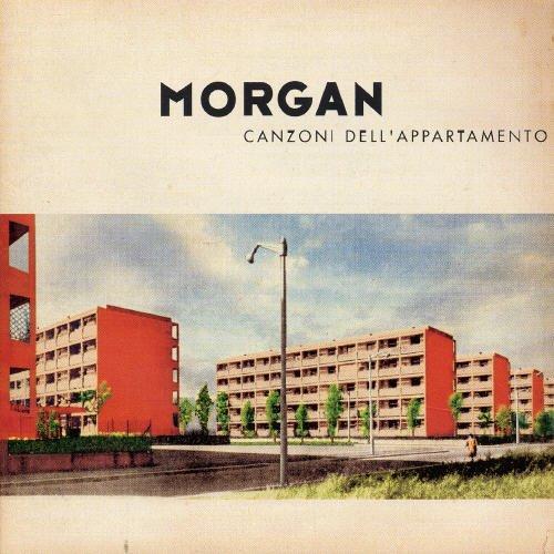 MORGAN - Canzoni Dell'Appartamento